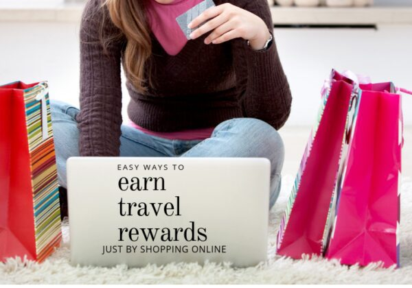 Easy ways to earn travel rewards by just shopping online