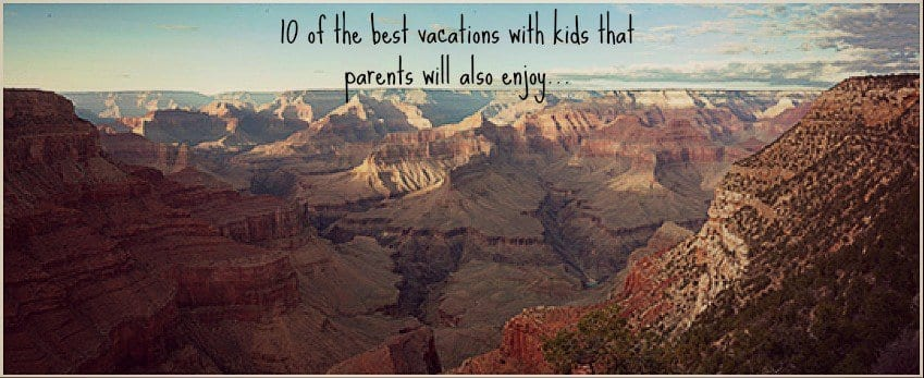 best vacations with kids