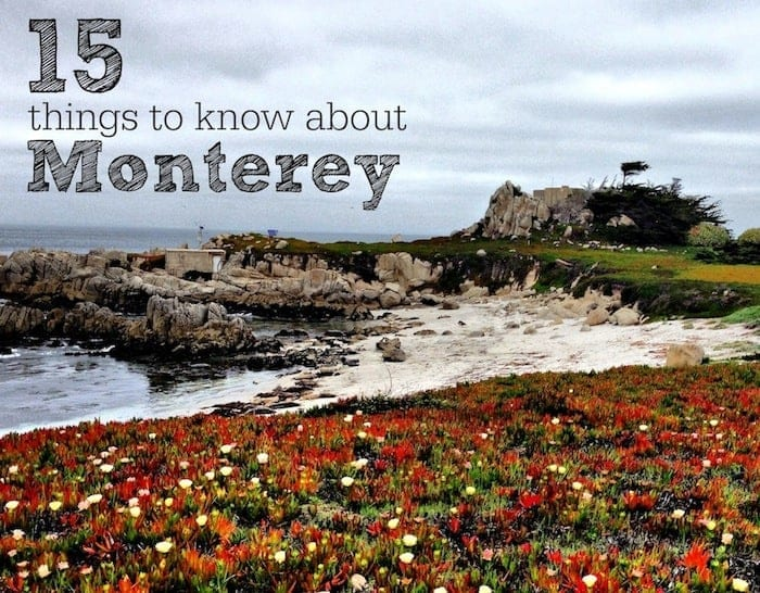 15 things to know about monterey ca for Things to know when building a house