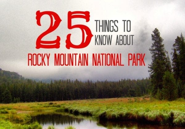 things to know about rocky mountain national park