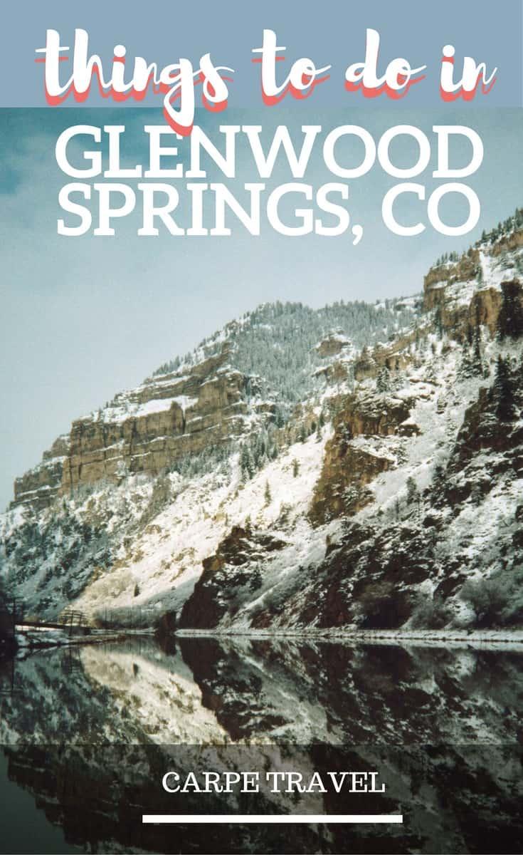 Top 3 things to do in Glenwood Springs