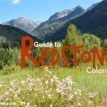 Your Guide to Redstone Colorado