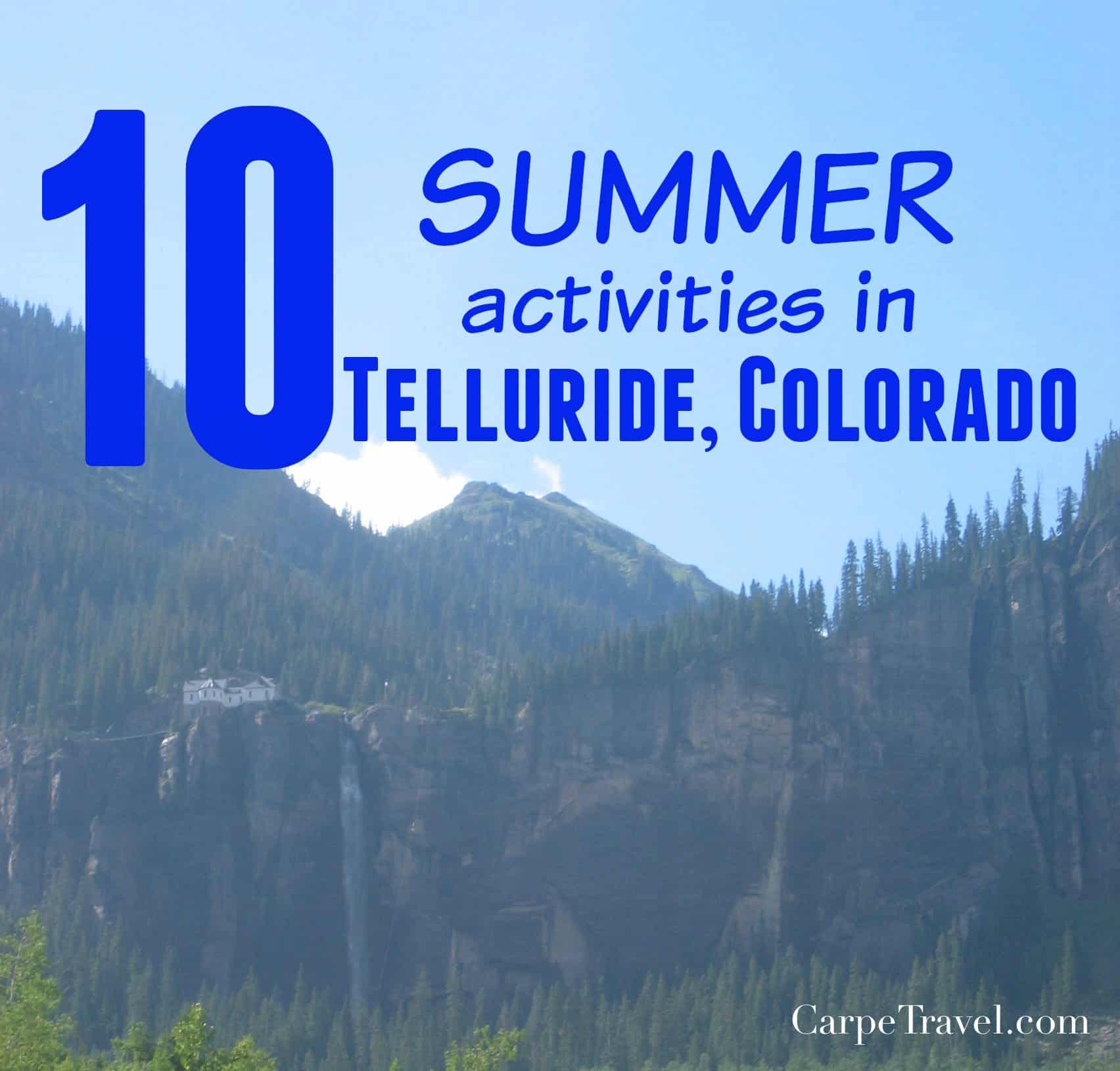 Top 10 Summer Activities in Telluride