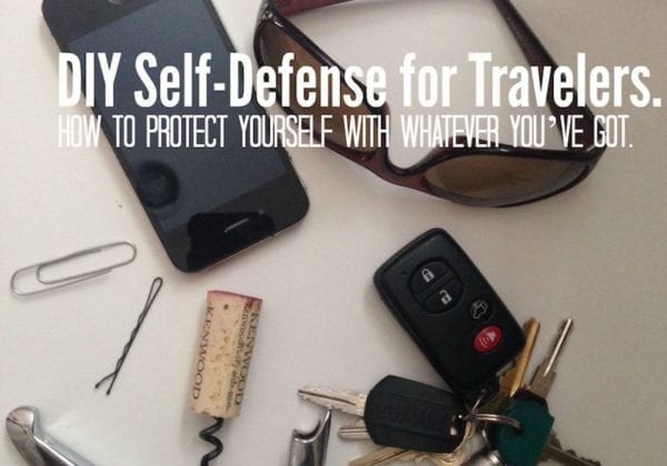 How to Protect Yourself with Whatever You've Got.