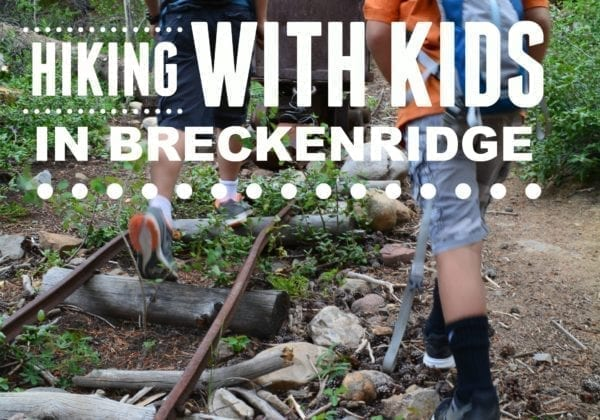 Best Family Friendly Hiking in Breckenridge