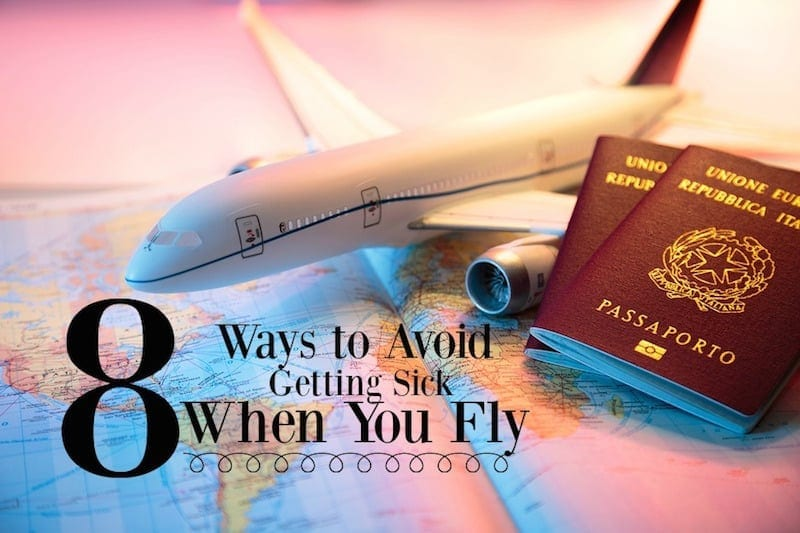8 ways to avoid getting sick when you fly