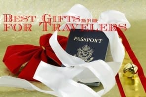 Best Gifts for Travelers: 2015 Gift Guide