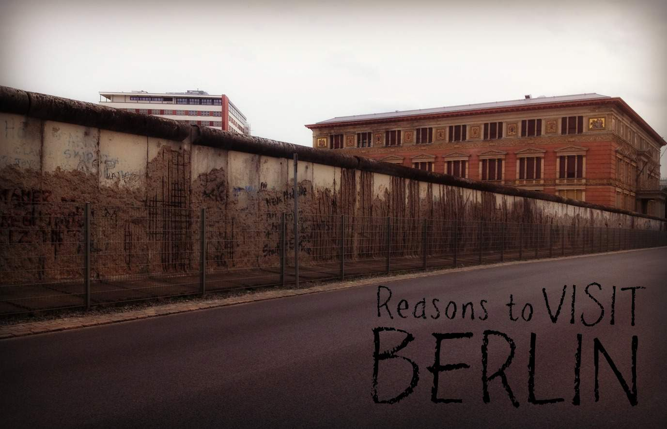 10 of the Top Reasons to Visit Berlin NOW!