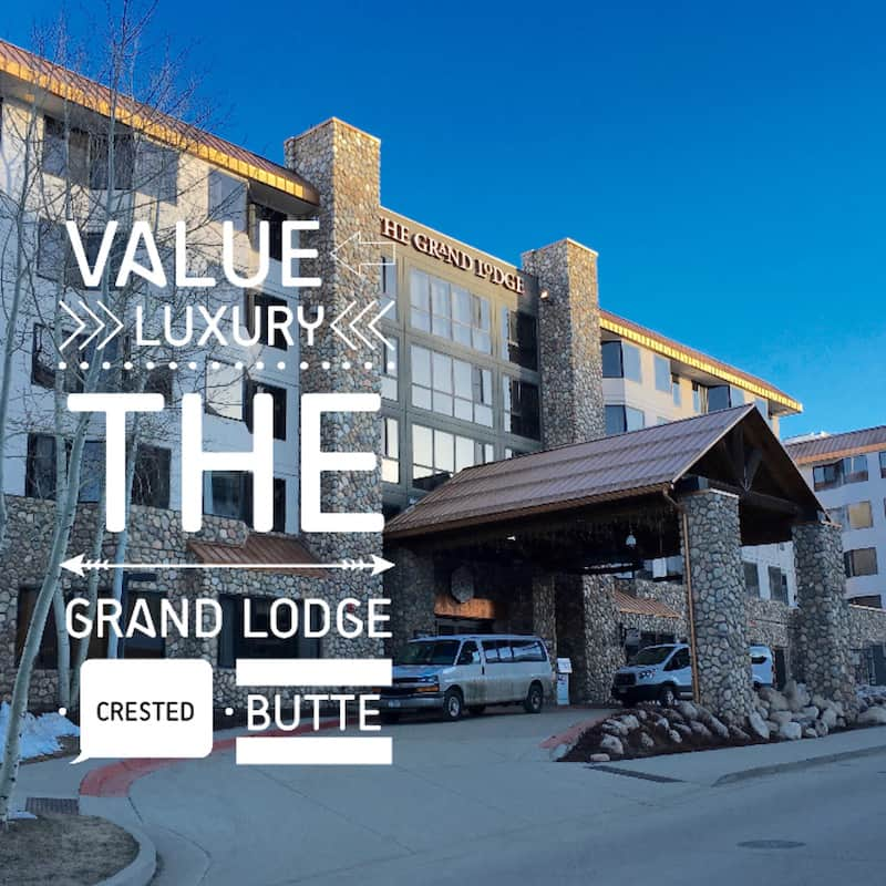 Check In The Grand Lodge In Crested Butte Colorado