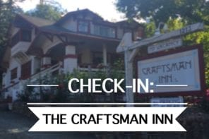 Check-in: The Craftsman Inn