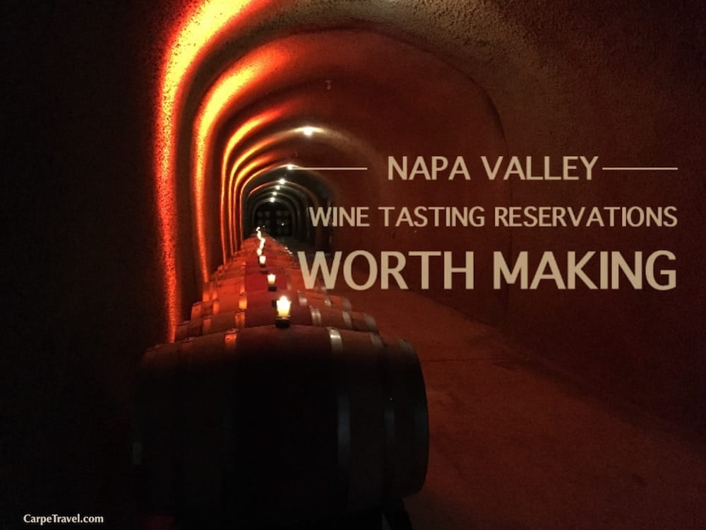 Napa Valley Wine Tasting Reservations Worth Making: You can easily be spontaneous with your Napa Valley wine tours…but there are some wineries where reservations are soooo worth making. Click over for a few recommendations.