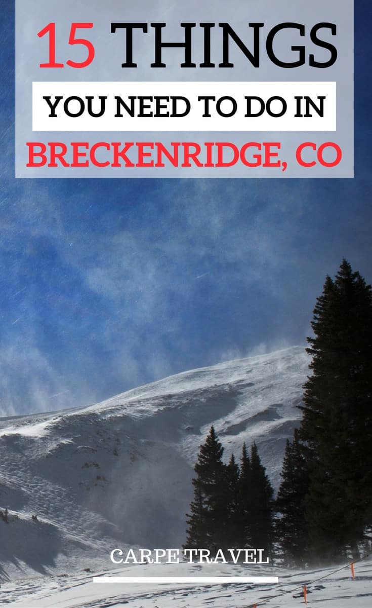 15 things to do in Breckenridge...besides skiing.