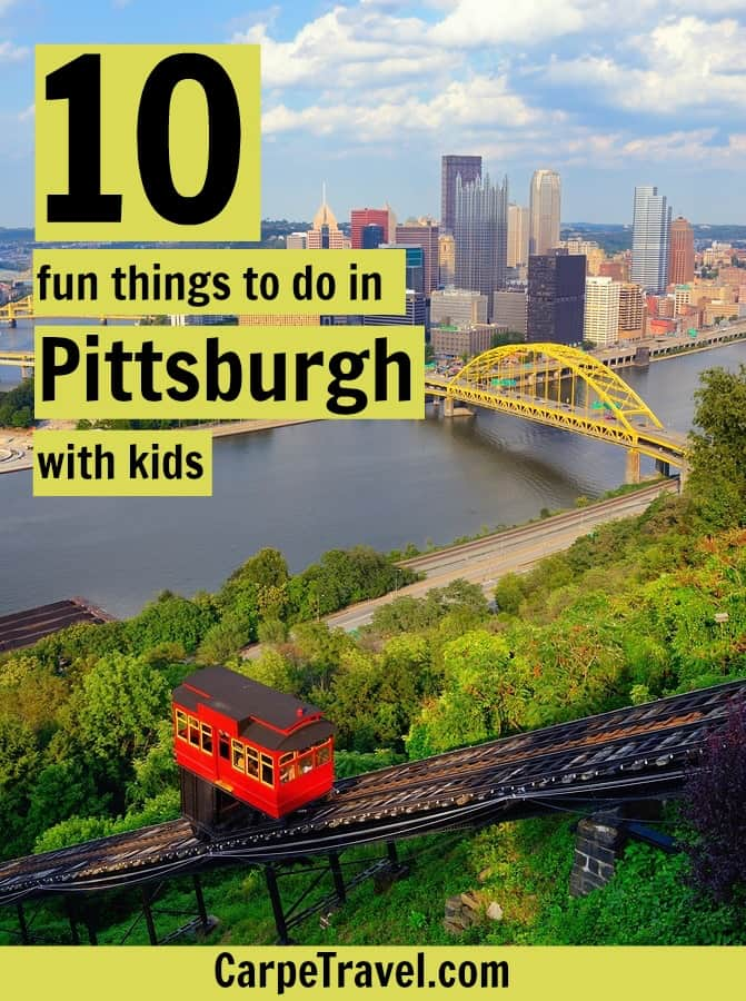 Family Fun in Pittsburgh: 10 Fun Things to Do in #Pittsburgh with Kids #familytravel #travel