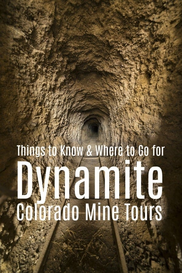 Things to Know and Where to Go for Dynamite Colorado Mine Tours