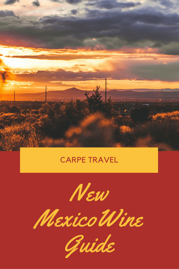 New Mexico Wine Travel Guide - Yes, there is wine in NEw Mexico!