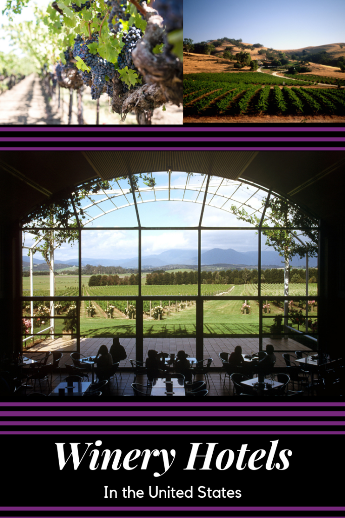 Winery Hotels in the United States