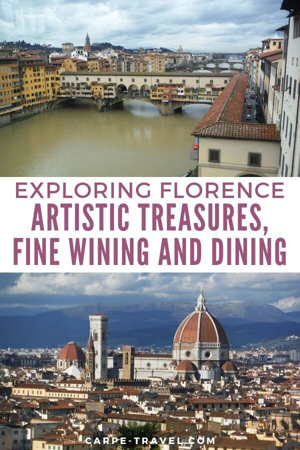 Visitng Florence? How to see the artistic treasures paried with fine wining and dining